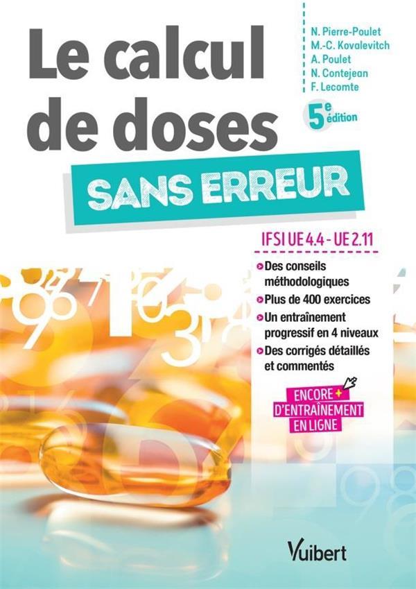 LE CALCUL DE DOSES SANS ERREUR IFSI UE 4.4 UE 2.11 5E EDITION