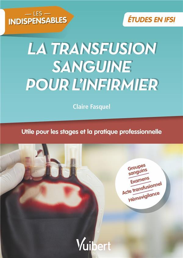 TRANSFUSION SANGUINE POUR L'INFIRMIER