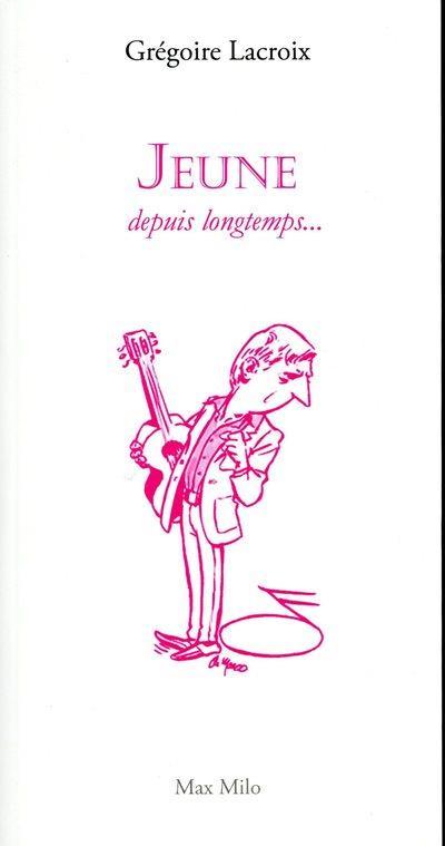 JEUNE DEPUIS LONGTEMPS...