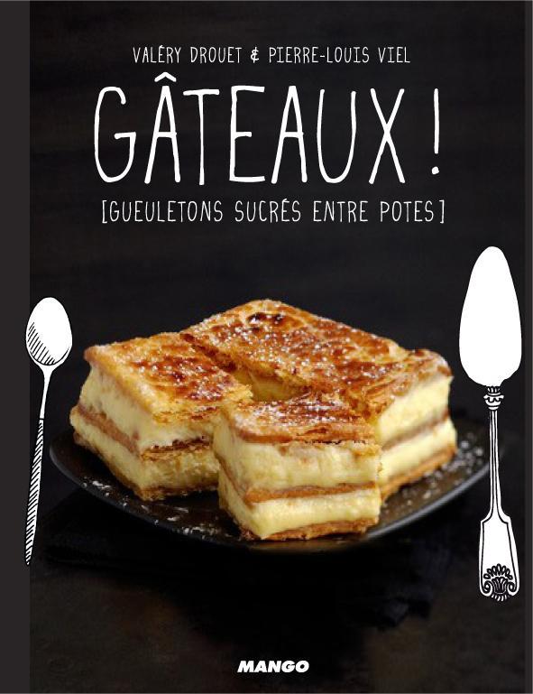 GATEAUX !