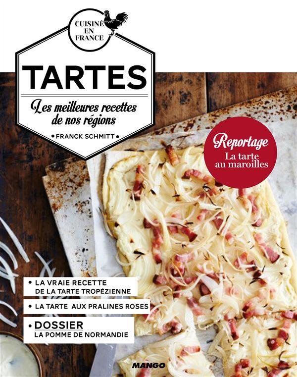 TARTES - LES MEILLEURES RECETTES DE NOS REGIONS