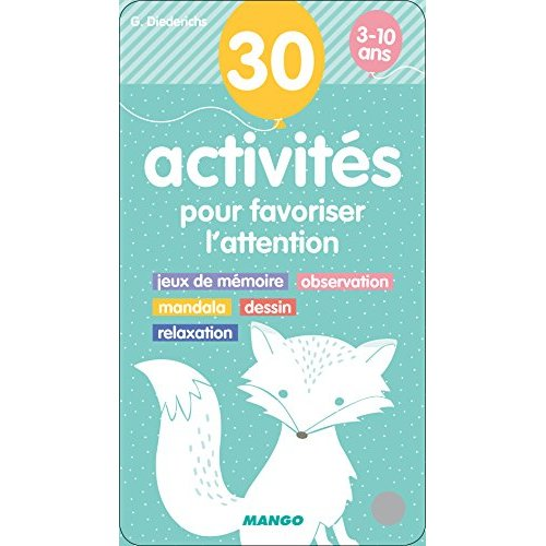 30 ACTIVITES POUR FAVORISER L'ATTENTION