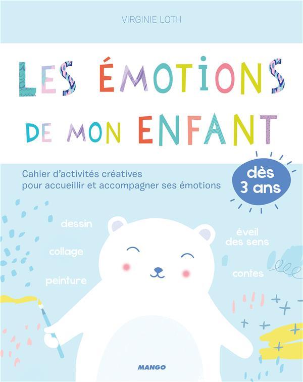 LES EMOTIONS DE MON ENFANT
