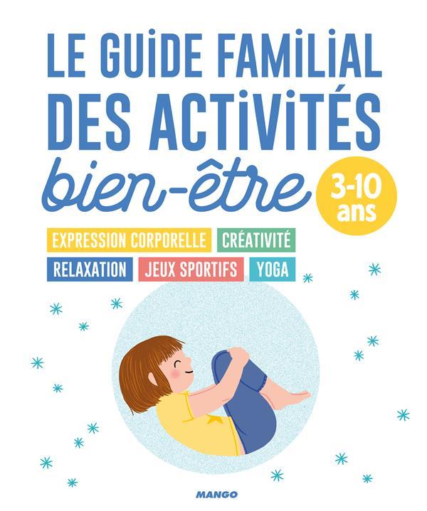 LE GUIDE FAMILIAL DES ACTIVITES BIEN-ETRE