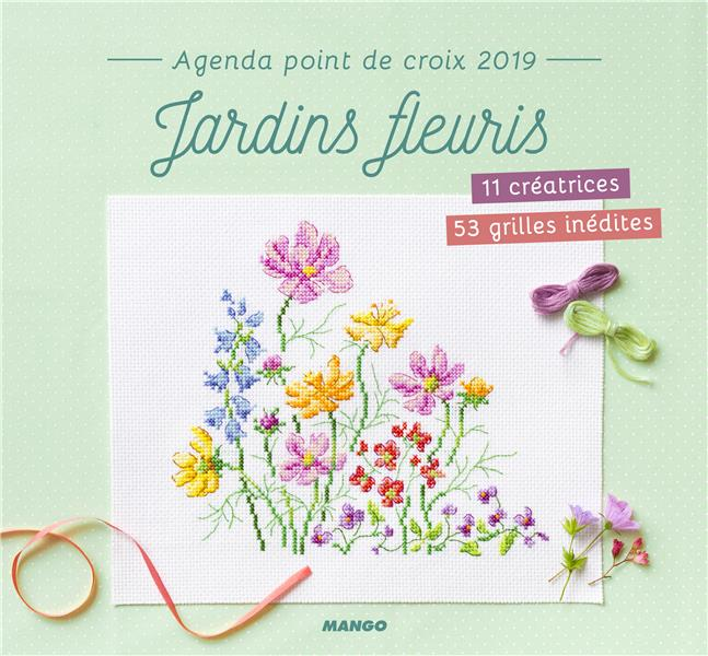 AGENDA POINT DE CROIX 2019 JARDINS FLEURIS