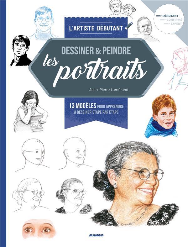 DESSINER & PEINDRE LES PORTRAITS