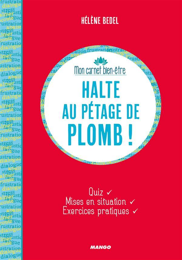 HALTE AU PETAGE DE PLOMB !