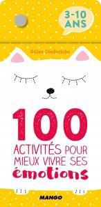 100 ACTIVITES POUR MIEUX VIVRE SES EMOTIONS