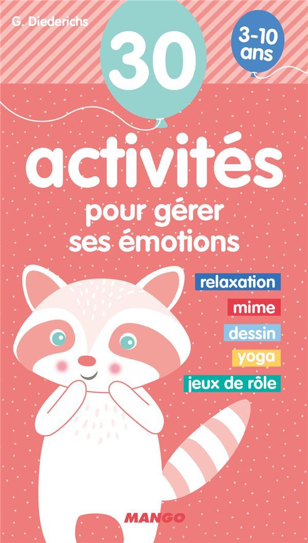 30 ACTIVITES POUR GERER SES EMOTIONS