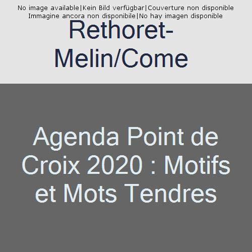 AGENDA POINT DE CROIX 2020 : MOTIFS ET MOTS TENDRES