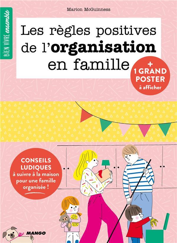 LES REGLES POSITIVES DE L'ORGANISATION EN FAMILLE