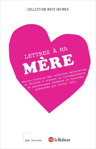 LETTRES A MA MERE