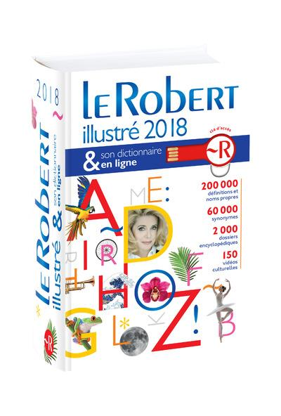 LE ROBERT ILLUSTRE & SON DICTIONNAIRE INTERNET 2018 + CLE