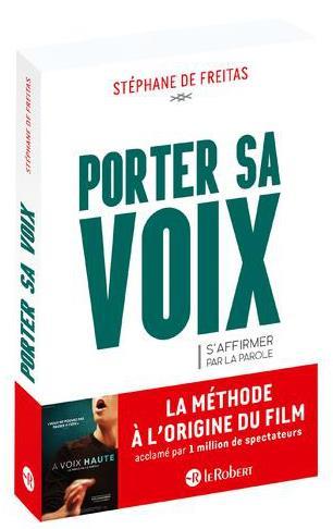 PORTER SA VOIX - S'AFFIRMER PAR LA PAROLE
