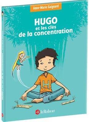 HUGO ET LES CLES DE LA CONCENTRATION