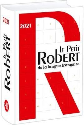 LE PETIT ROBERT DE LA LANGUE FRANCAISE 2021