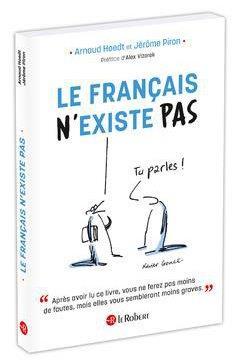 LE FRANCAIS N'EXISTE PAS