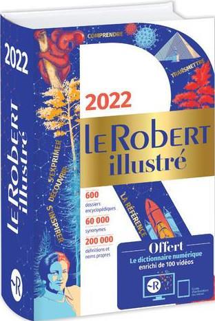 LE ROBERT ILLUSTRE ET SON DICTIONNAIRE EN LIGNE 2022