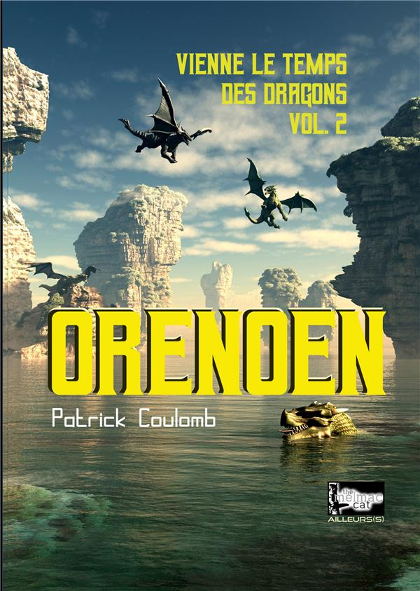 AILLEUR(S) - T03 - ORENOEN - VIENNE LE TEMPS DES DRAGONS, VOL.2