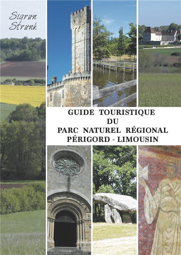 GUIDE TOURISTIQUE DU PARC NATUREL REGIONAL PERIGORD-LIMOUSIN
