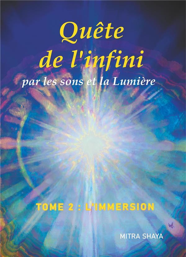 QUETE DE L'INFINI PAR LES SONS ET LA LUMIERE - 2/5 - QUETE DE L'INFINI PAR LES SONS ET LA LUMIERE, T