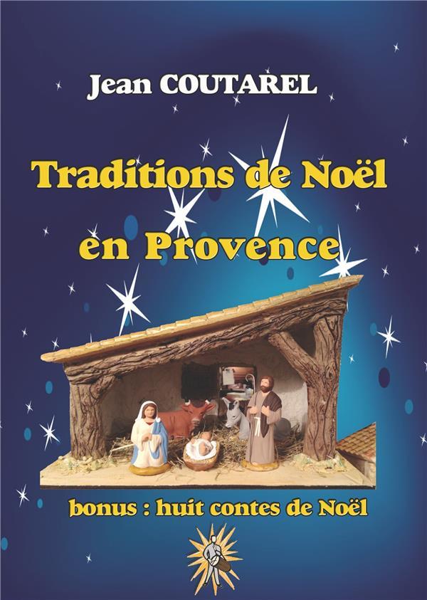 TRADITIONS DE NOEL EN PROVENCE - LA PERIODE CALENDALE