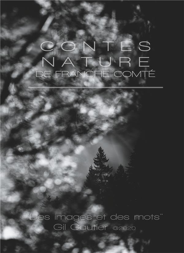 CONTES NATURE DE FRANCHE-COMTE - DES IMAGES ET DES MOTS
