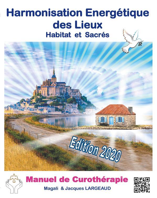 HARMONISATION ENERGETIQUE DES LIEUX - HABITAT ET HAUT-LIEUX SACRES 2020