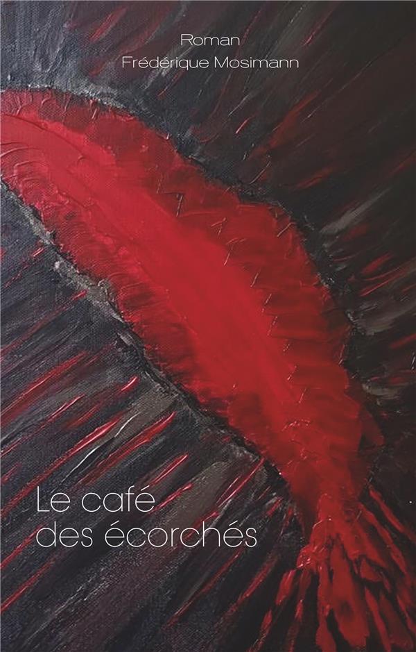 LE CAFE DES ECORCHES - ROMAN