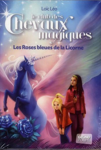 PACK 2 VOLUMES LE CLUB DES CHEVAUX MAGIQUES