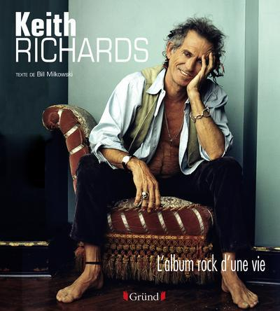 KEITH RICHARDS L'ALBUM ROCK D'UNE VIE