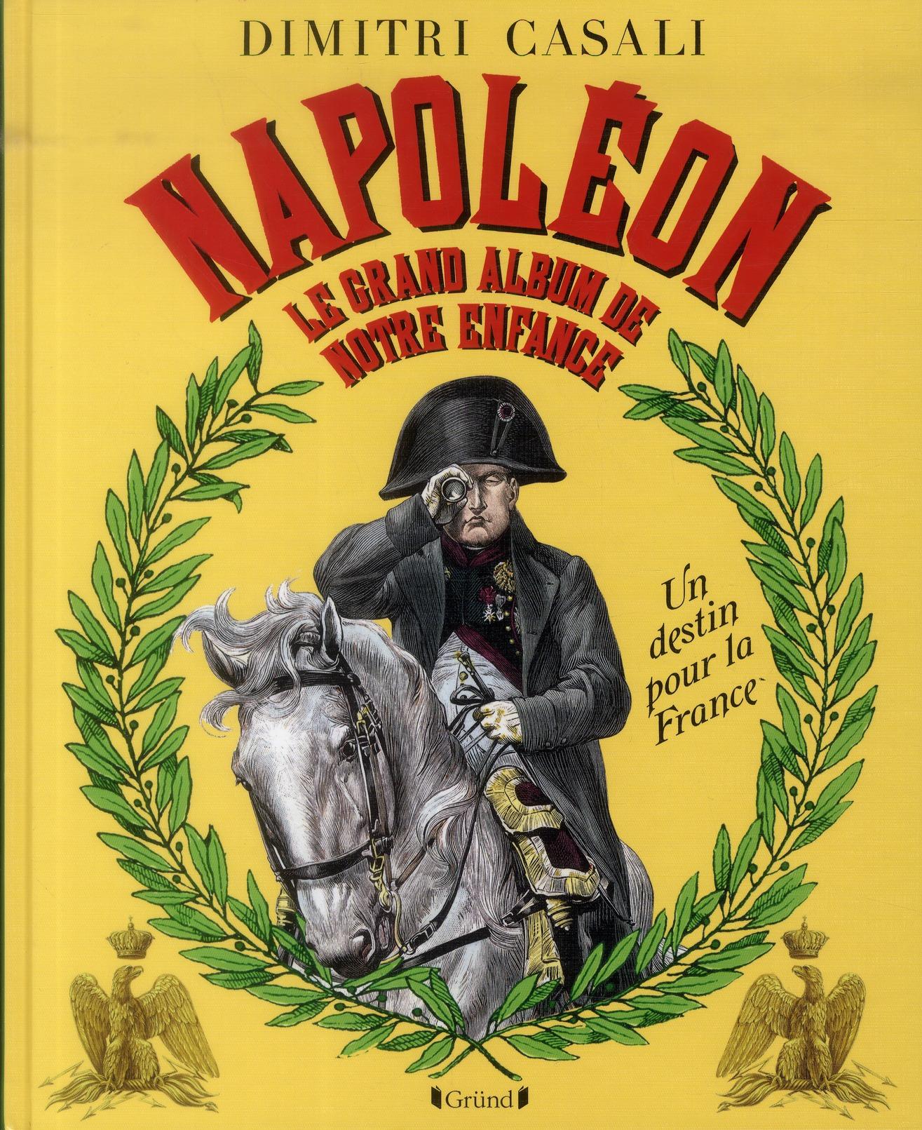 NAPOLEON LE GRAND ALBUM DE NOTRE ENFANCE