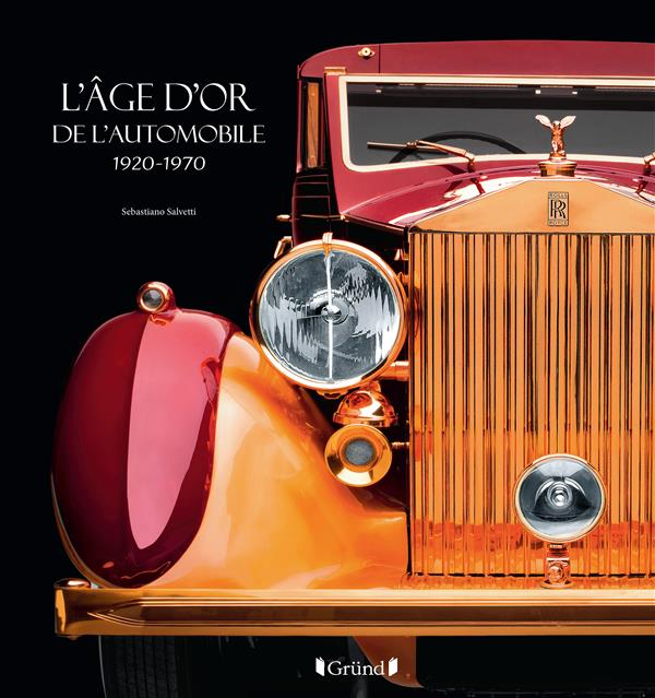L'AGE D'OR DE L'AUTOMOBILE