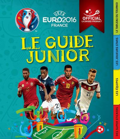 UEFA EURO 2016 FRANCE - LE GUIDE JUNIOR
