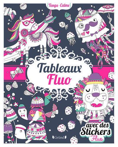 TABLEAUX FLUO