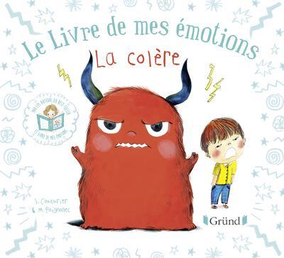 LE LIVRE DE MES EMOTIONS - LA COLERE