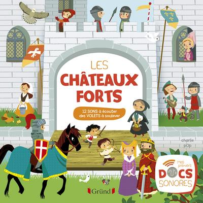 CHATEAUX FORTS ET CHEVALIERS
