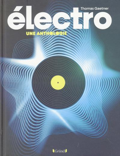 ELECTRO - UNE ANTHOLOGIE