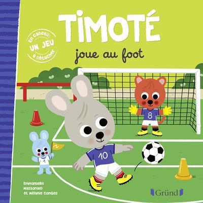 TIMOTE JOUE AU FOOT