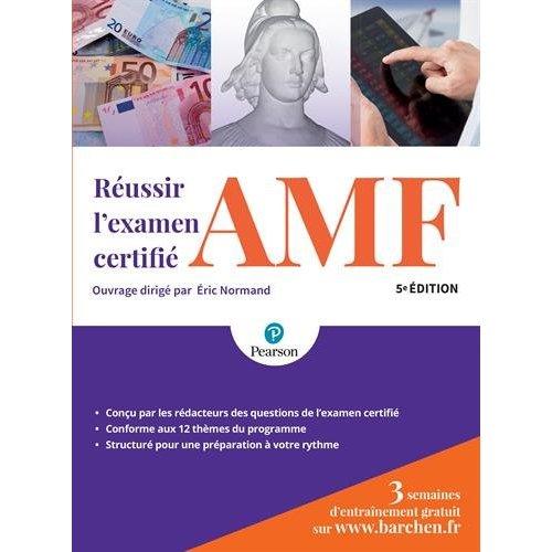REUSSIR L'EXAMEN CERTIFIE AMF 5E EDITION