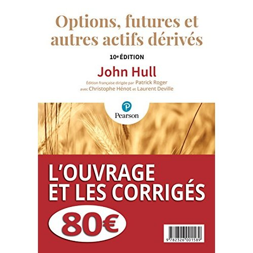 PACK OPTIONS, FUTURES & DERIVES 10E + CORRIGES