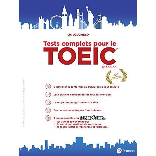 TESTS COMPLETS POUR LE TOEIC 6E EDITION