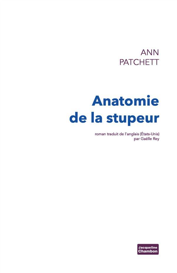 ANATOMIE DE LA STUPEUR