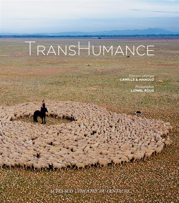 TRANSHUMANCE + DVD - MARSEILLE-PROVENCE 2013