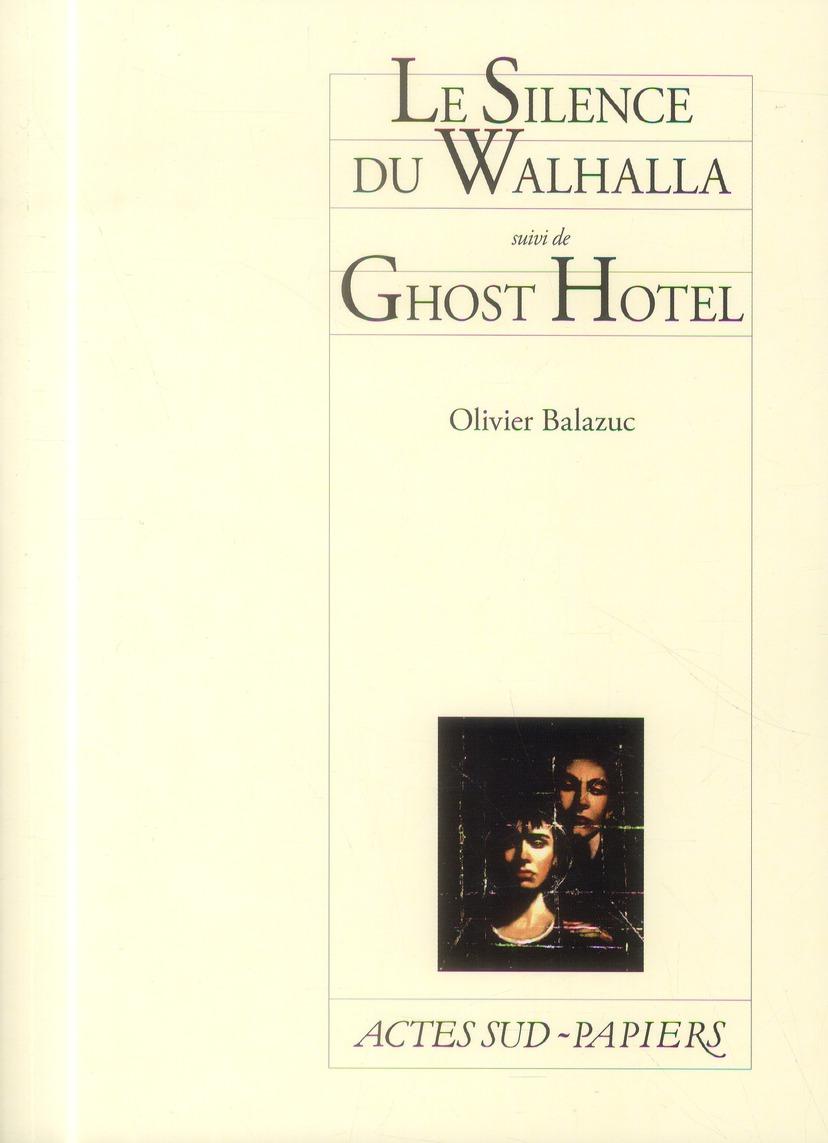 SILENCE DU WHALHALLA SUIVI DE GHOST HOTEL (LE)