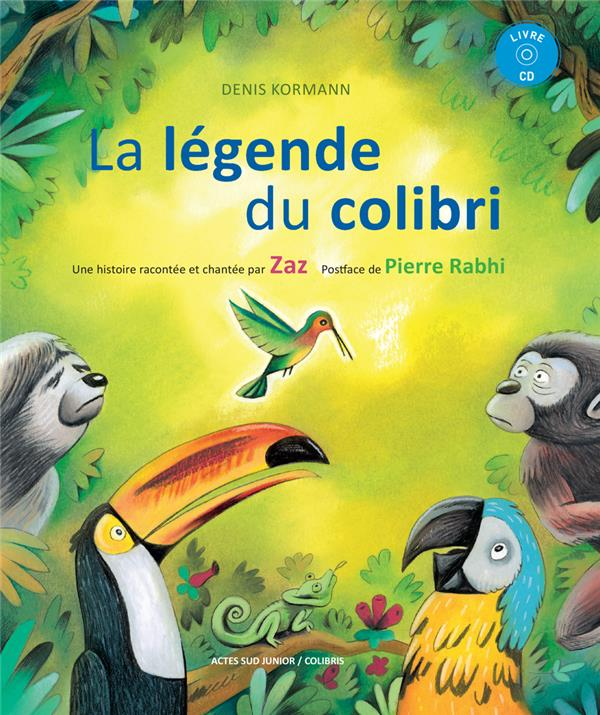 LA LEGENDE DU COLIBRI + CD
