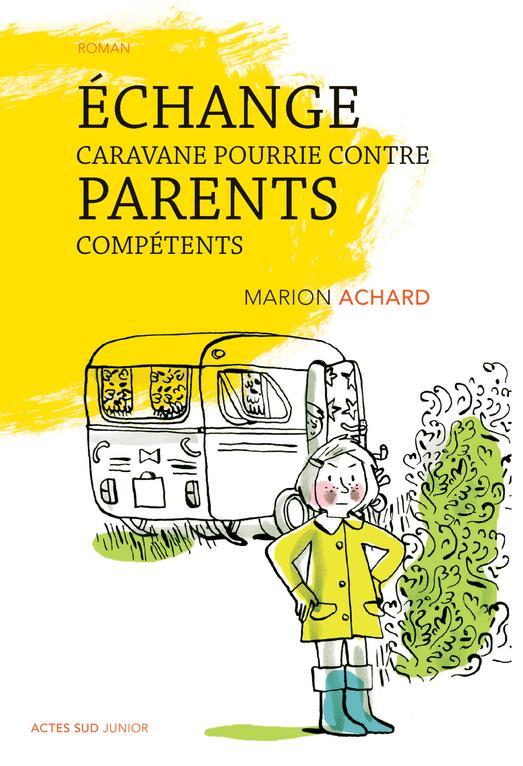ECHANGE CARAVANE POURRIE CONTRE PARENTS COMPETENTS