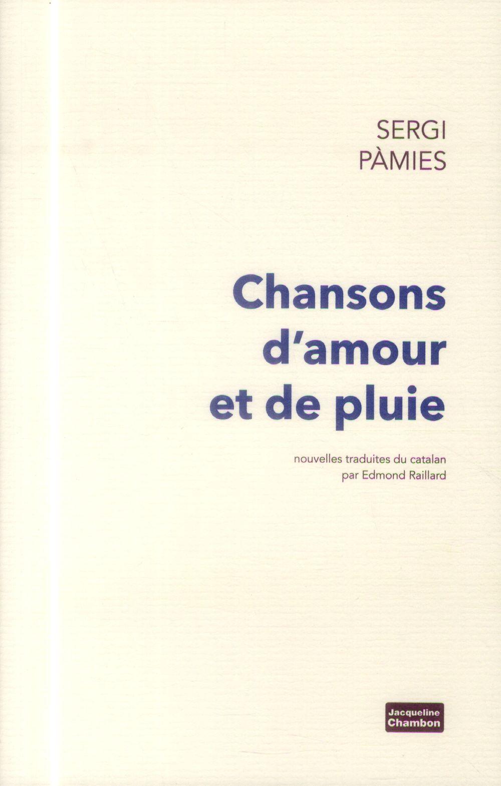 CHANSONS D'AMOUR ET DE PLUIE