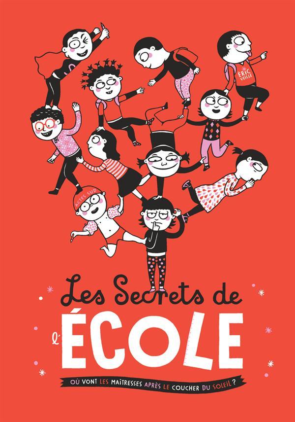 SECRETS DE L'ECOLE (LES) - OU VONT LES MAITRESSES APRES LE COUCHER DU SOLEIL ?