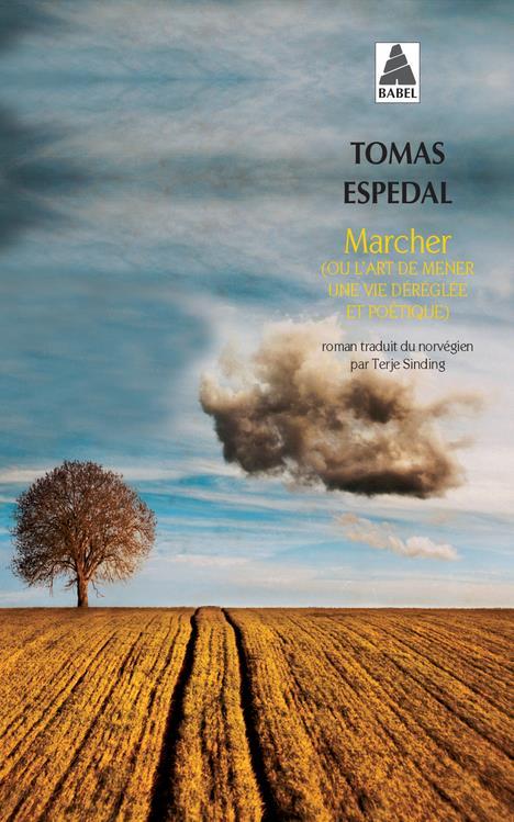 MARCHER BABEL 1294 - (OU L'ART DE MENER UNE VIE DEREGLEE ET POETIQUE)